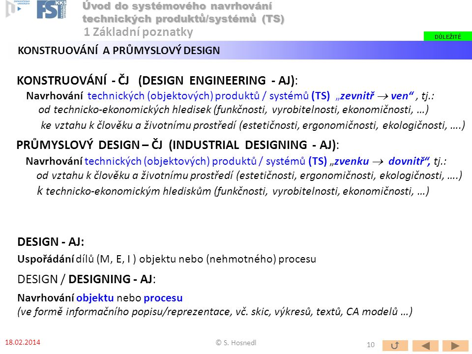 KONSTRUOVÁNÍ - ČJ (DESIGN ENGINEERING - AJ):