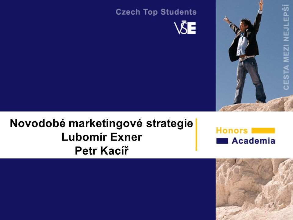 Novodobé marketingové strategie Lubomír Exner Petr Kacíř