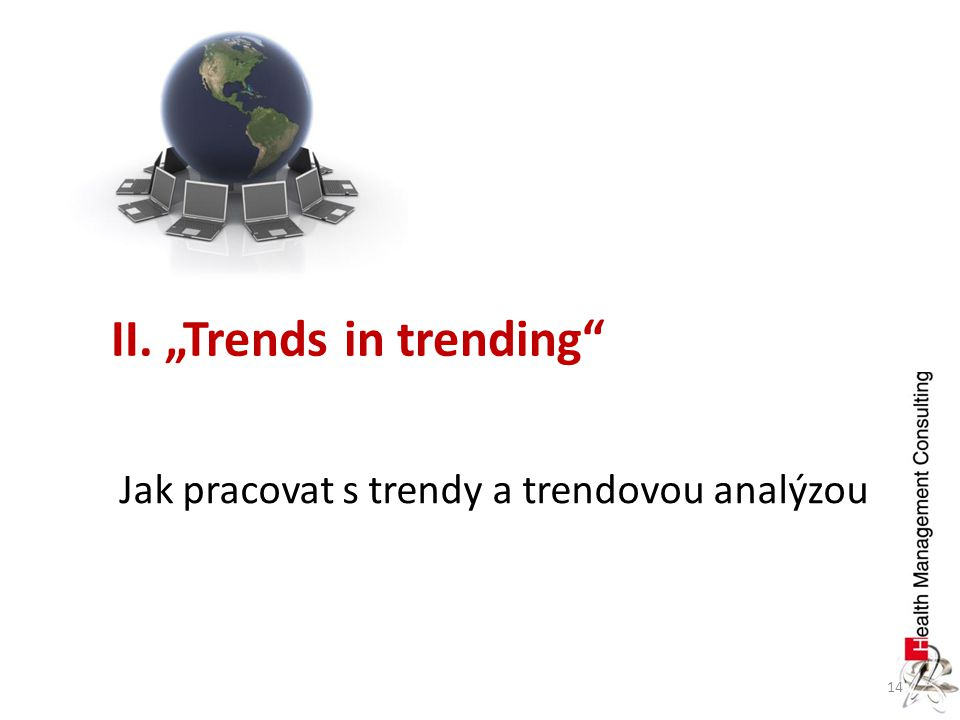 "II. ""Trends in trending"