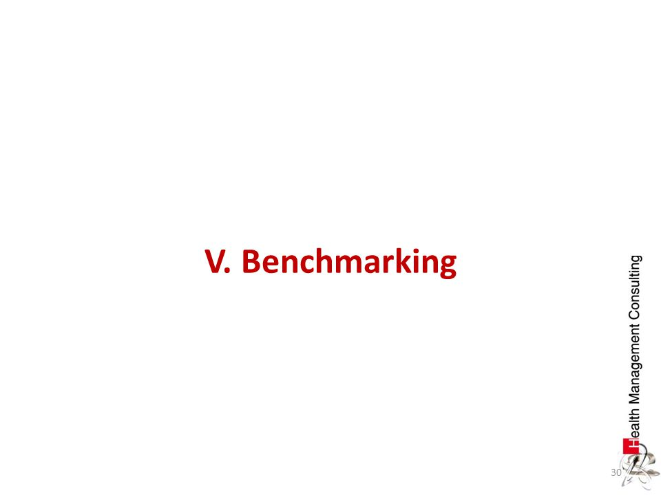 V. Benchmarking
