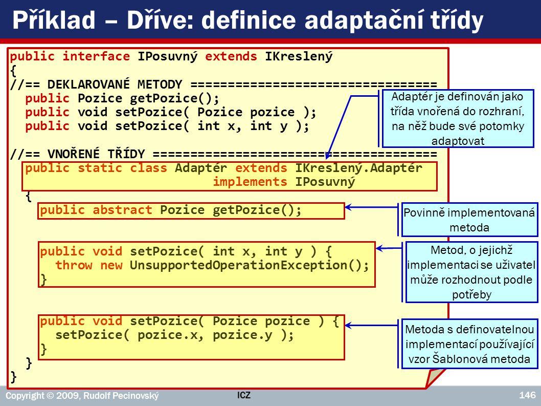 Příklad – Dříve: definice adaptační třídy