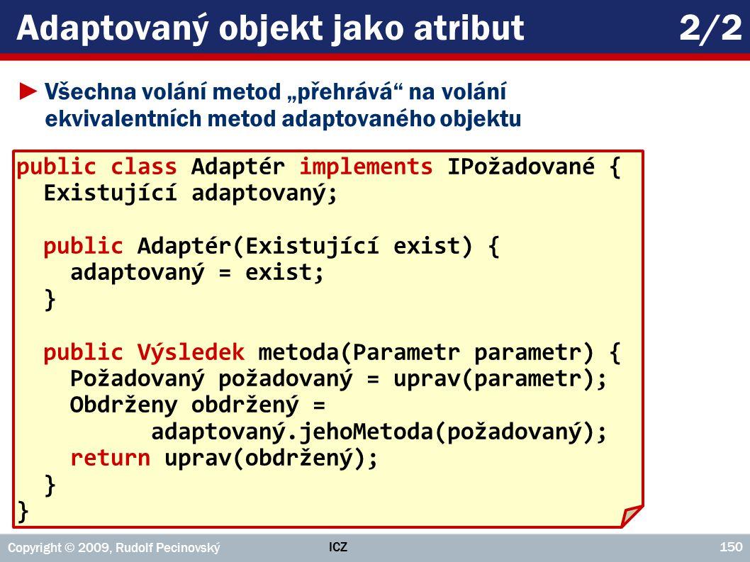 Adaptovaný objekt jako atribut 2/2
