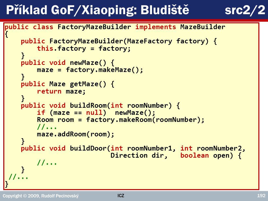 Příklad GoF/Xiaoping: Bludiště src2/2