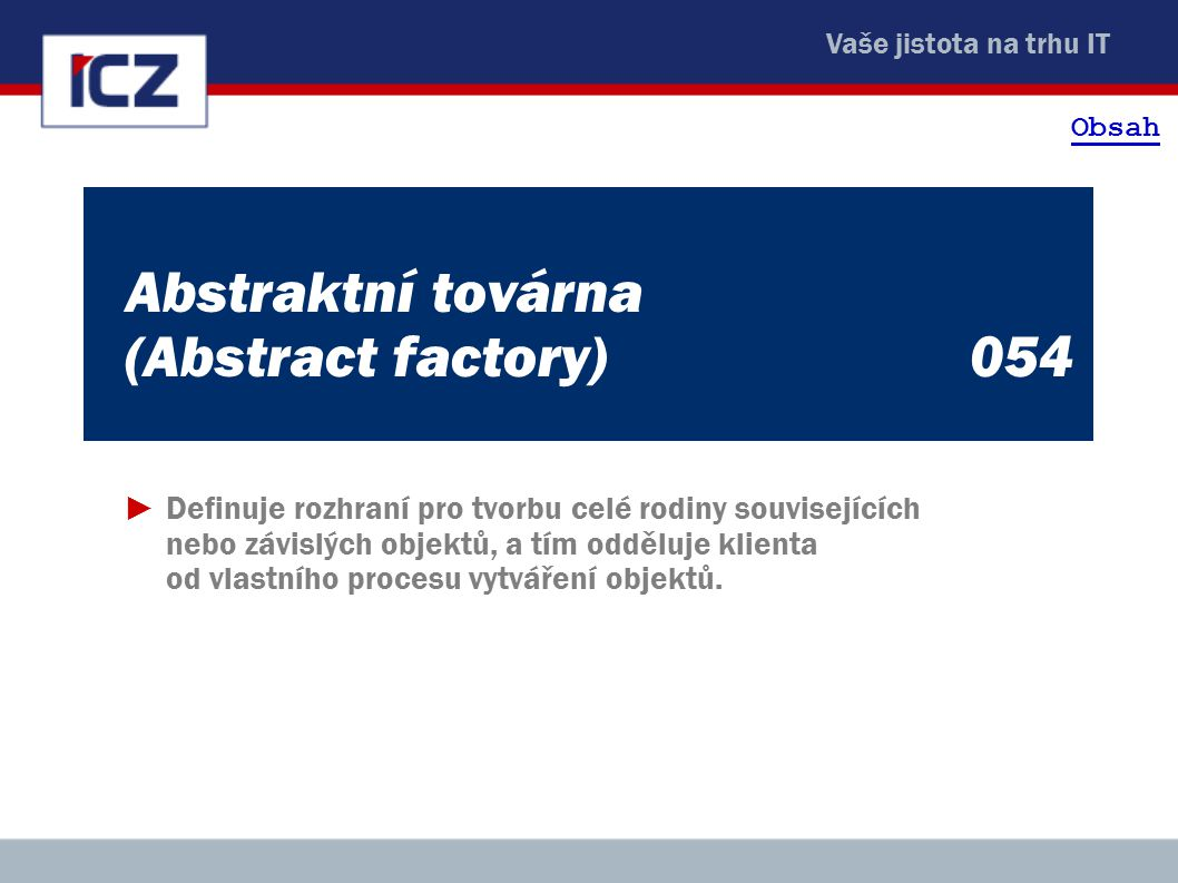 Abstraktní továrna (Abstract factory) 054