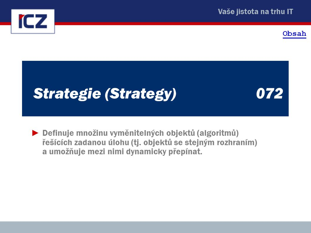 Obsah Strategie (Strategy) 072.