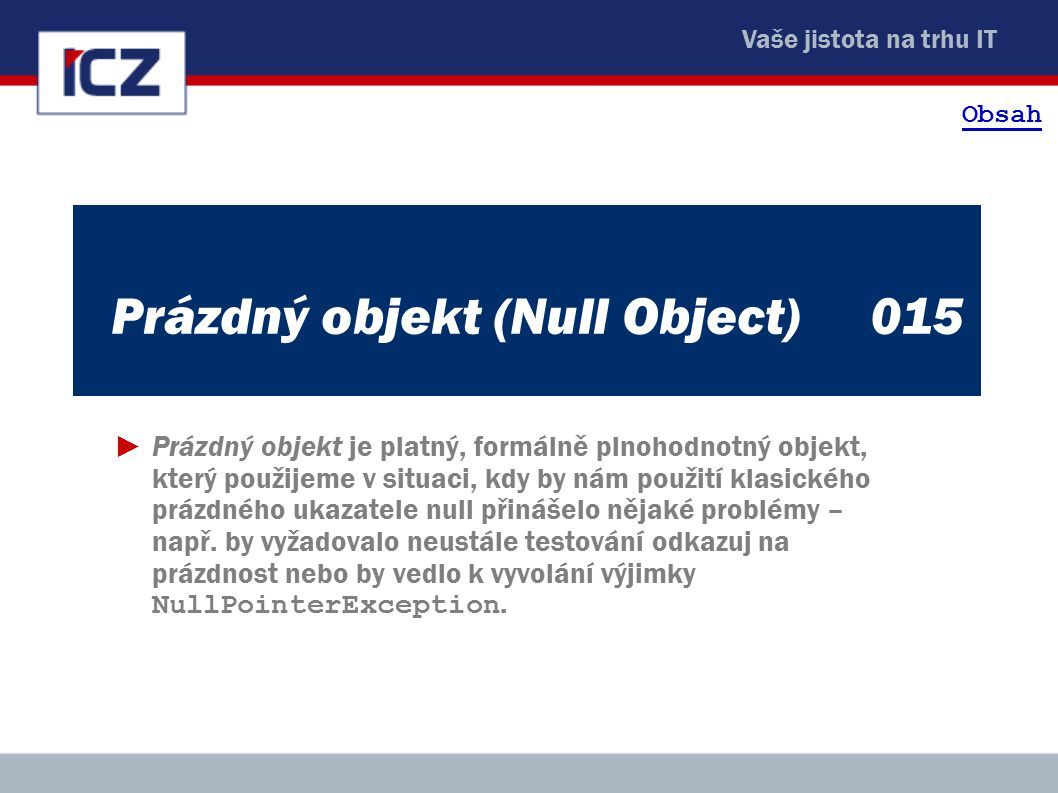 Prázdný objekt (Null Object) 015