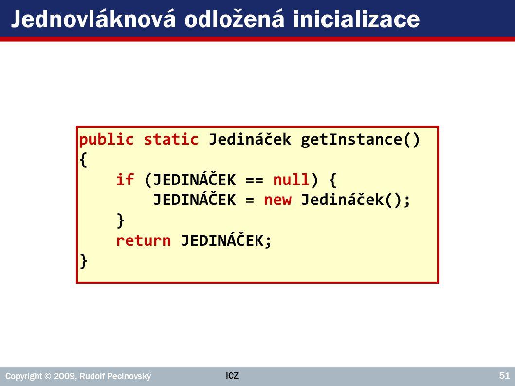 Jednovláknová odložená inicializace