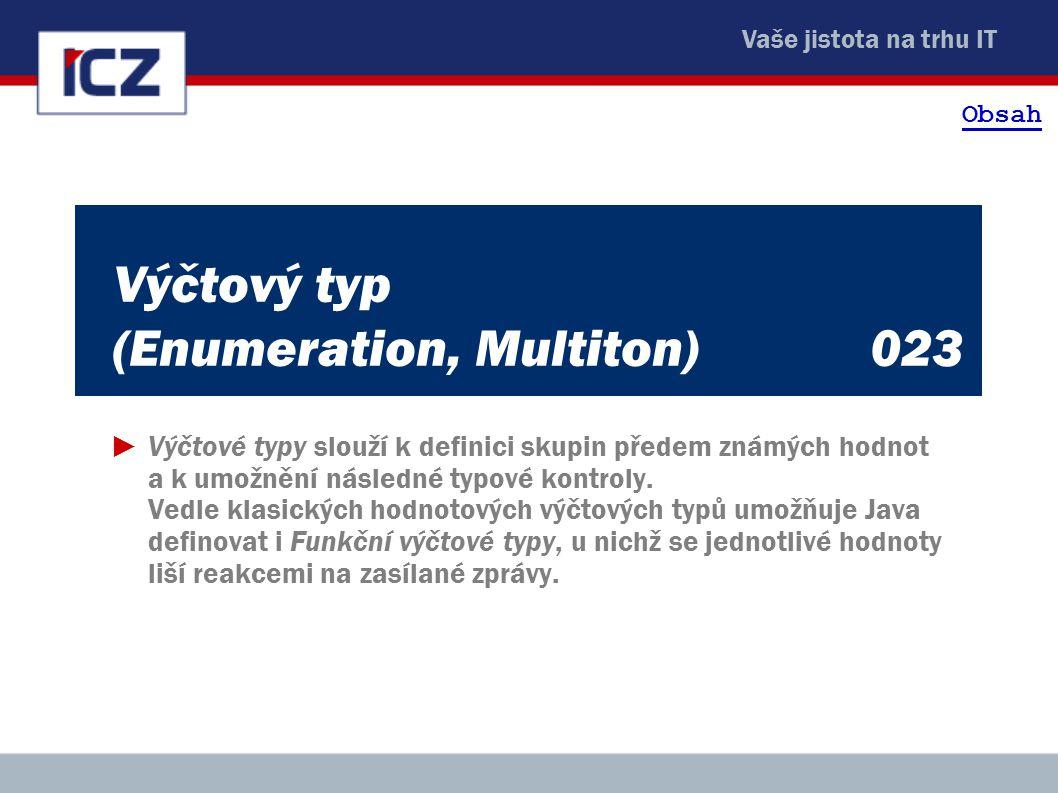 Výčtový typ (Enumeration, Multiton) 023