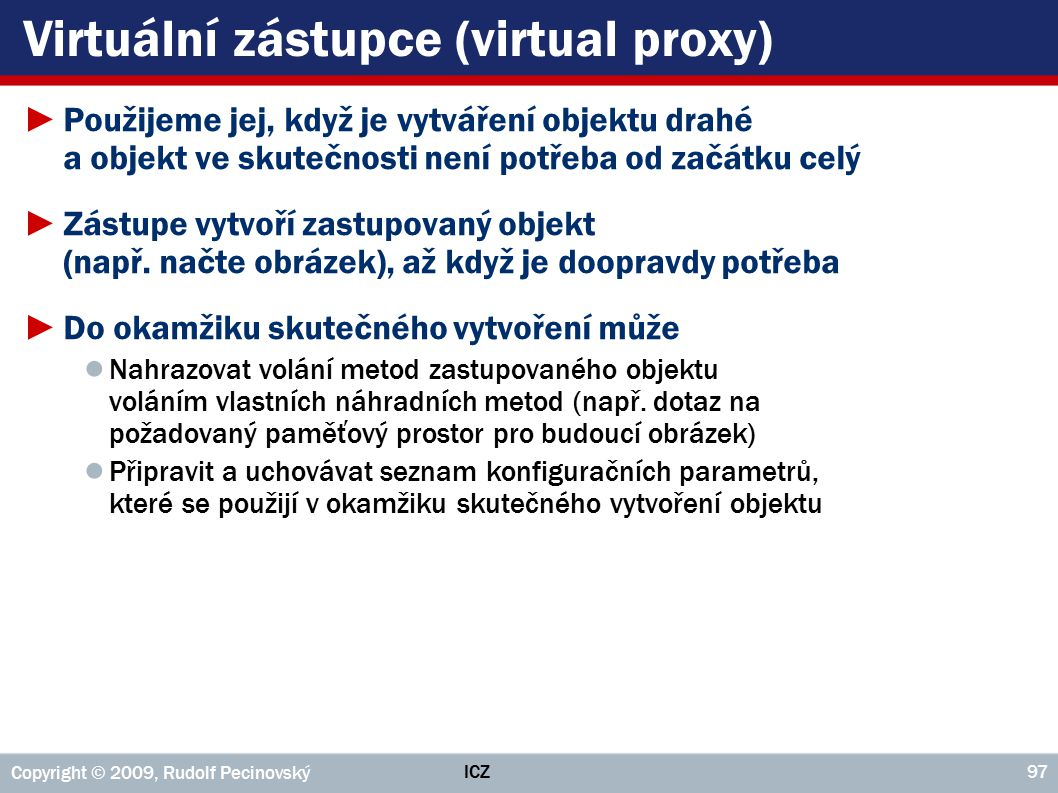Virtuální zástupce (virtual proxy)