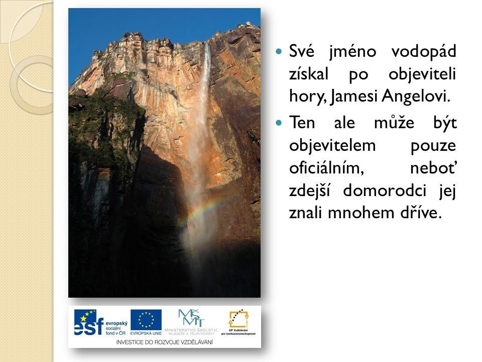 Své jméno vodopád získal po objeviteli hory, Jamesi Angelovi.