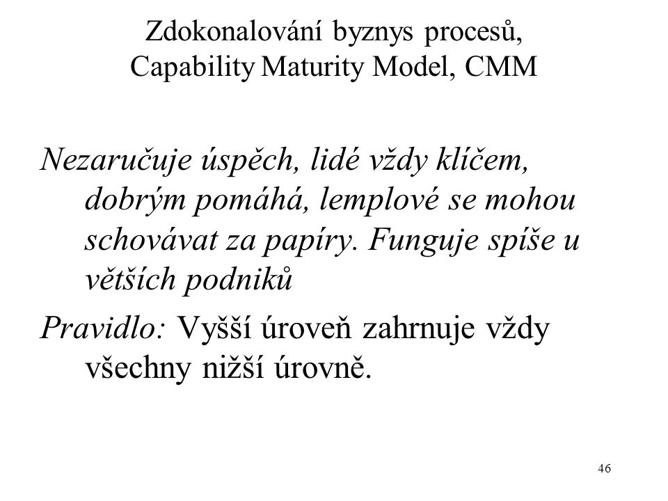 Zdokonalování byznys procesů, Capability Maturity Model, CMM