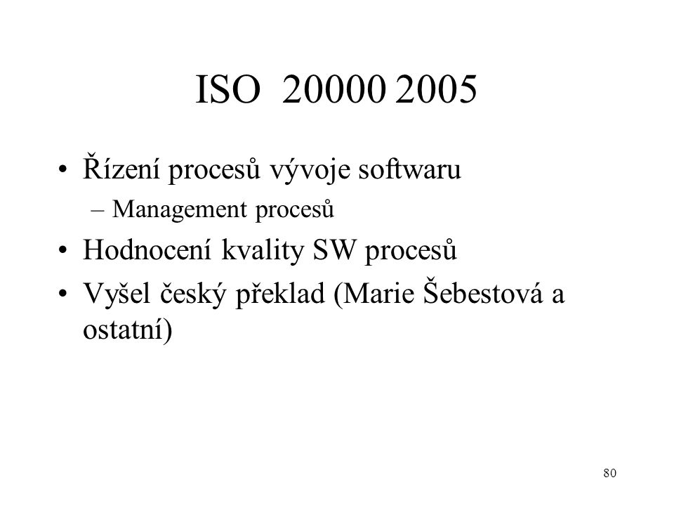 ISO 20000 2005 Řízení procesů vývoje softwaru