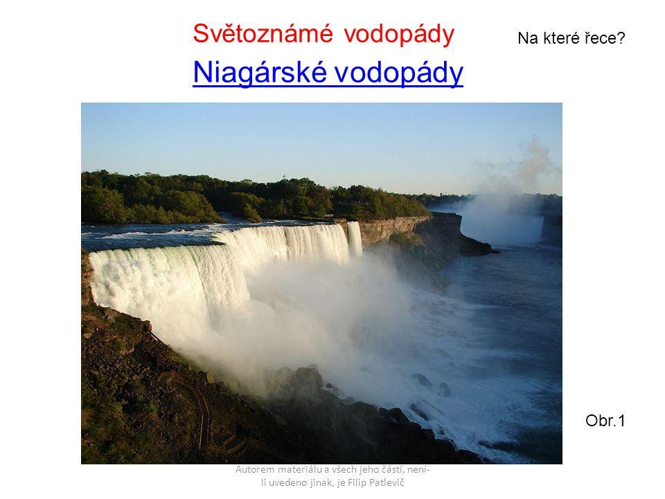 Niagárské vodopády Světoznámé vodopády Na které řece Obr.1