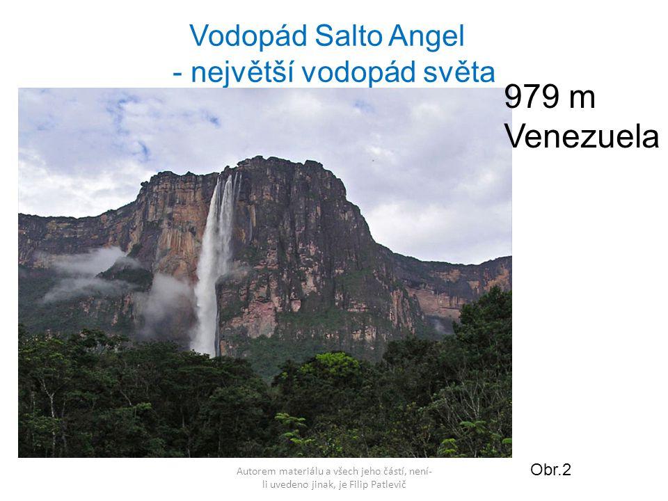 979 m Venezuela Vodopád Salto Angel - největší vodopád světa Obr.2