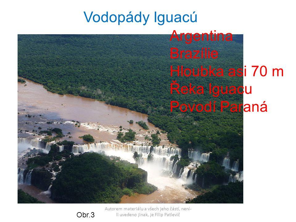 Vodopády Iguacú Argentina Brazílie Hloubka asi 70 m Řeka Iguacu
