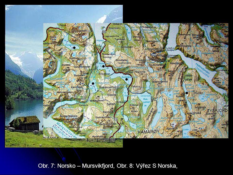 Obr. 7: Norsko – Mursvikfjord, Obr. 8: Výřez S Norska,