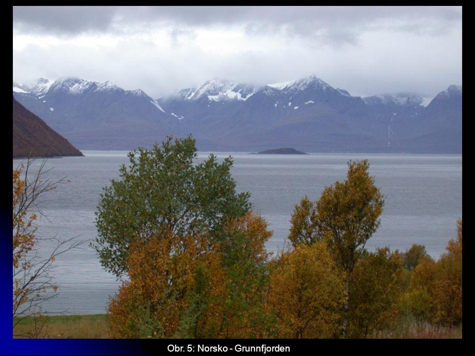 Obr. 5: Norsko - Grunnfjorden