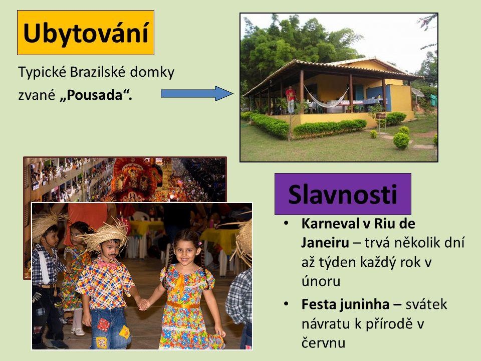 """Ubytování Slavnosti Typické Brazilské domky zvané """"Pousada ."""
