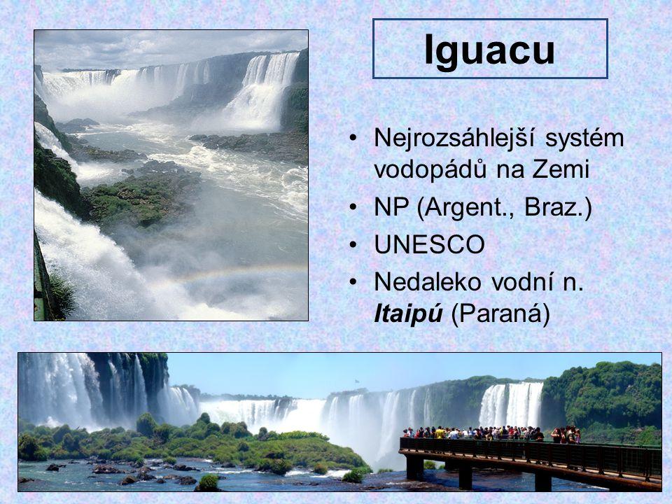 Iguacu Nejrozsáhlejší systém vodopádů na Zemi NP (Argent., Braz.)