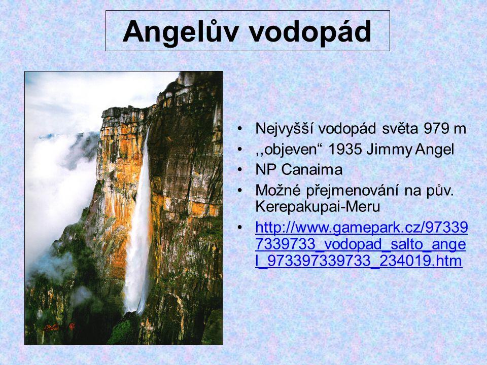 Angelův vodopád Nejvyšší vodopád světa 979 m
