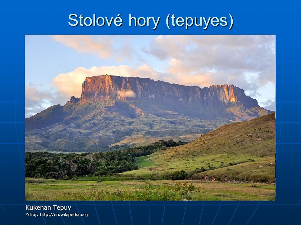 Stolové hory (tepuyes)