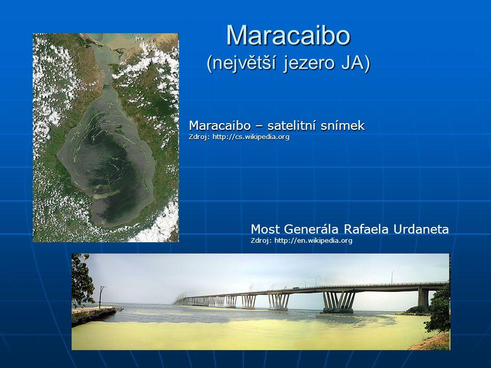 Maracaibo (největší jezero JA)