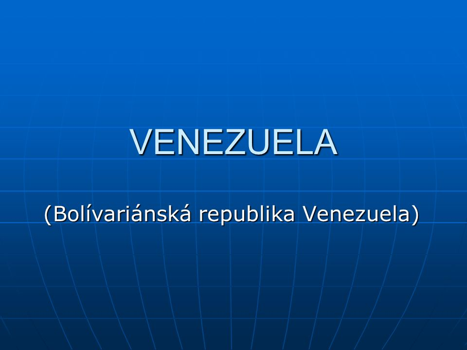 (Bolívariánská republika Venezuela)