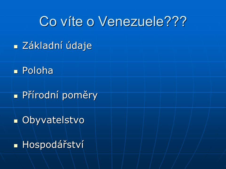 Co víte o Venezuele Základní údaje Poloha Přírodní poměry