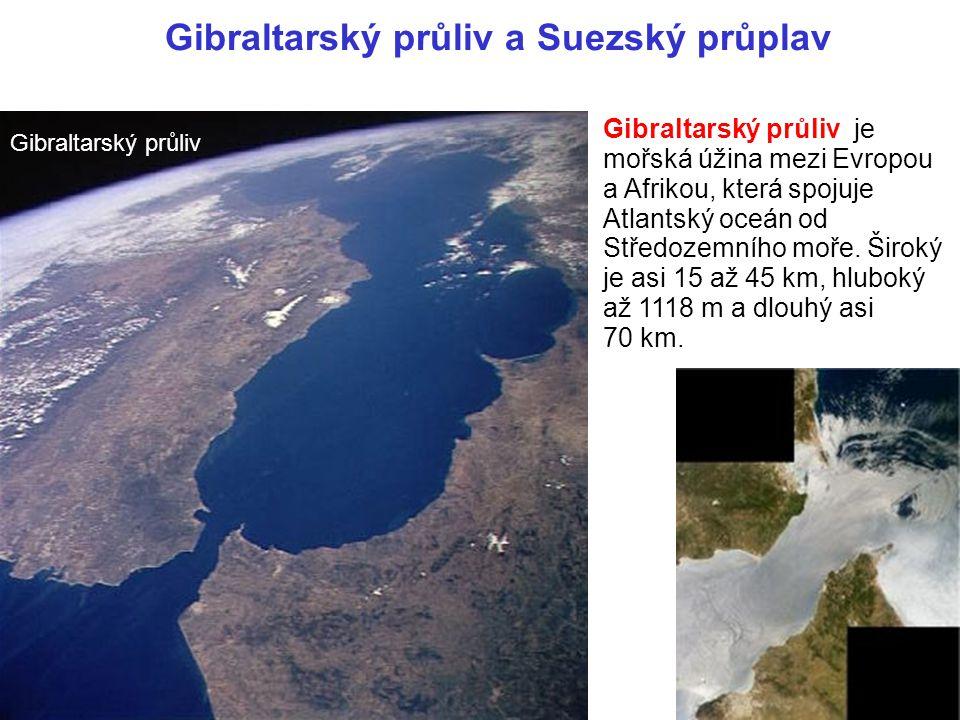 Gibraltarský průliv a Suezský průplav