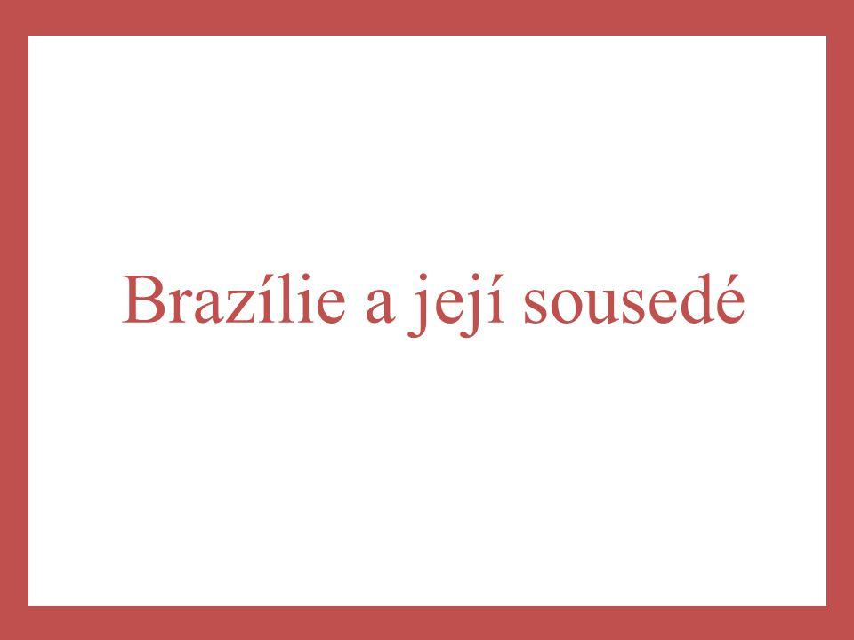 Brazílie a její sousedé