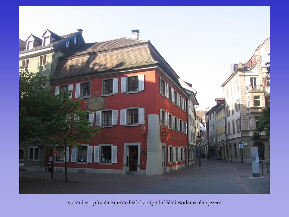 Kostnice – půvabné město ležící v západní části Bodamského jezera