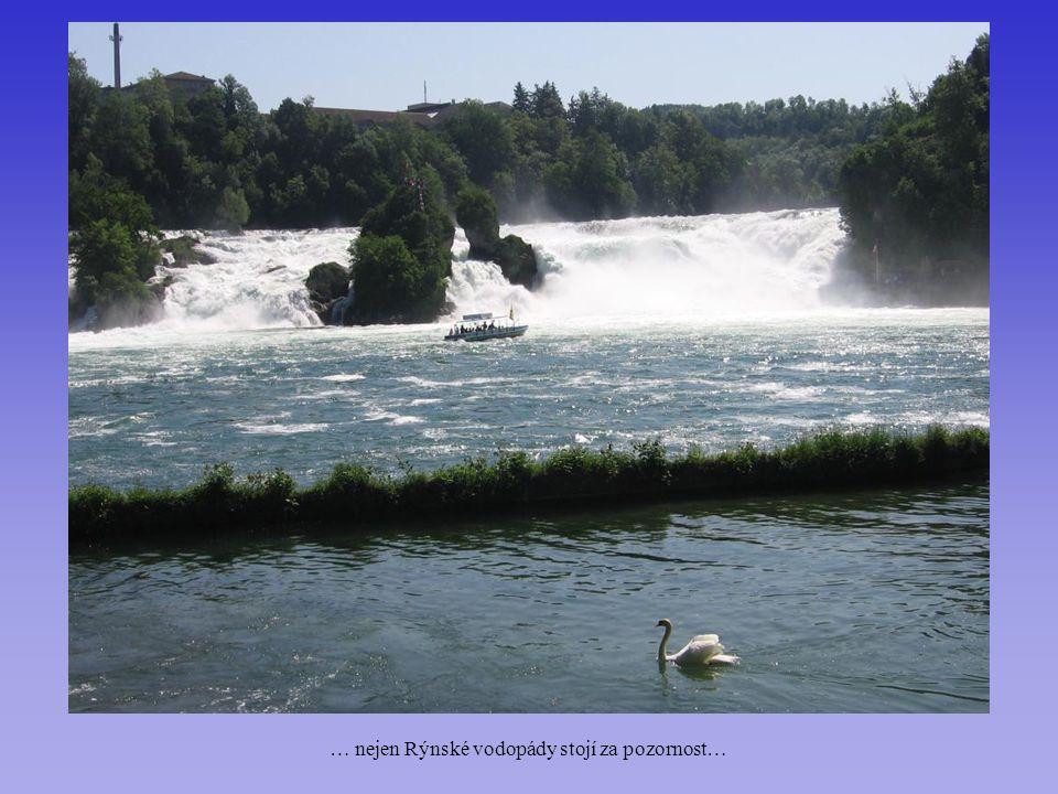 … nejen Rýnské vodopády stojí za pozornost…