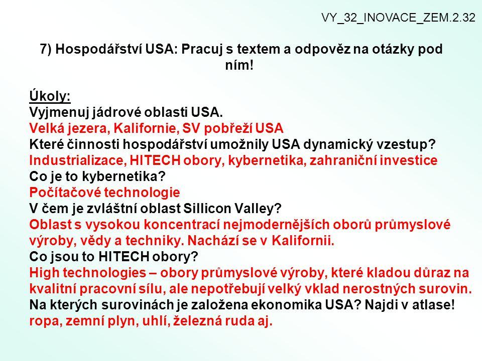 7) Hospodářství USA: Pracuj s textem a odpověz na otázky pod ním!