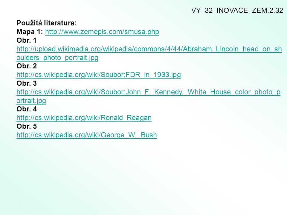VY_32_INOVACE_ZEM.2.32 Použitá literatura: Mapa 1: http://www.zemepis.com/smusa.php.