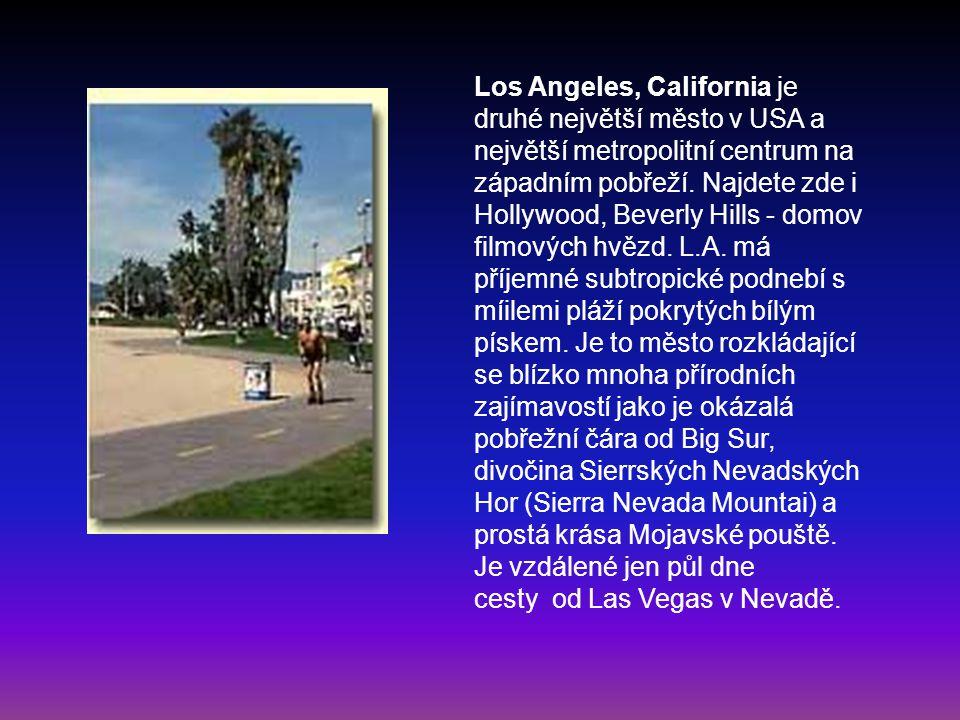 Los Angeles, California je druhé největší město v USA a největší metropolitní centrum na západním pobřeží.