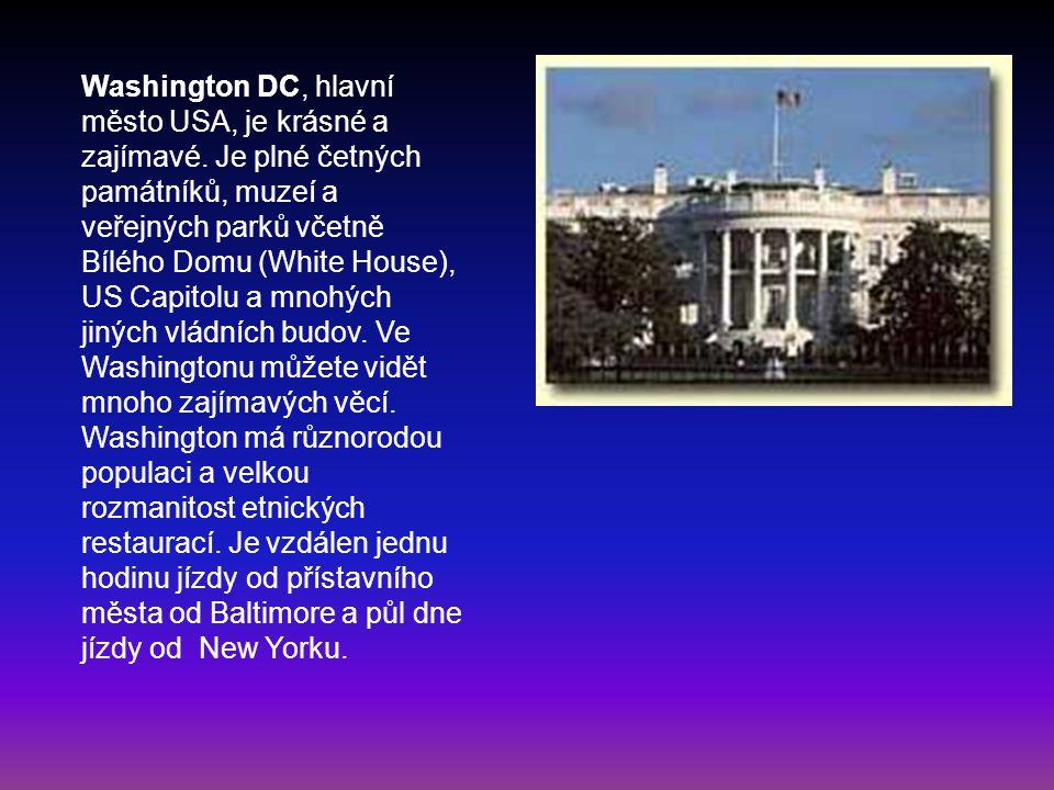 Washington DC, hlavní město USA, je krásné a zajímavé