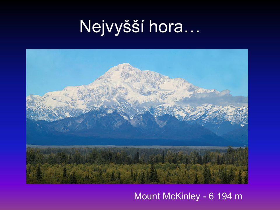 Nejvyšší hora… Mount McKinley - 6 194 m