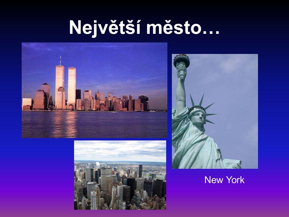 Největší město… New York