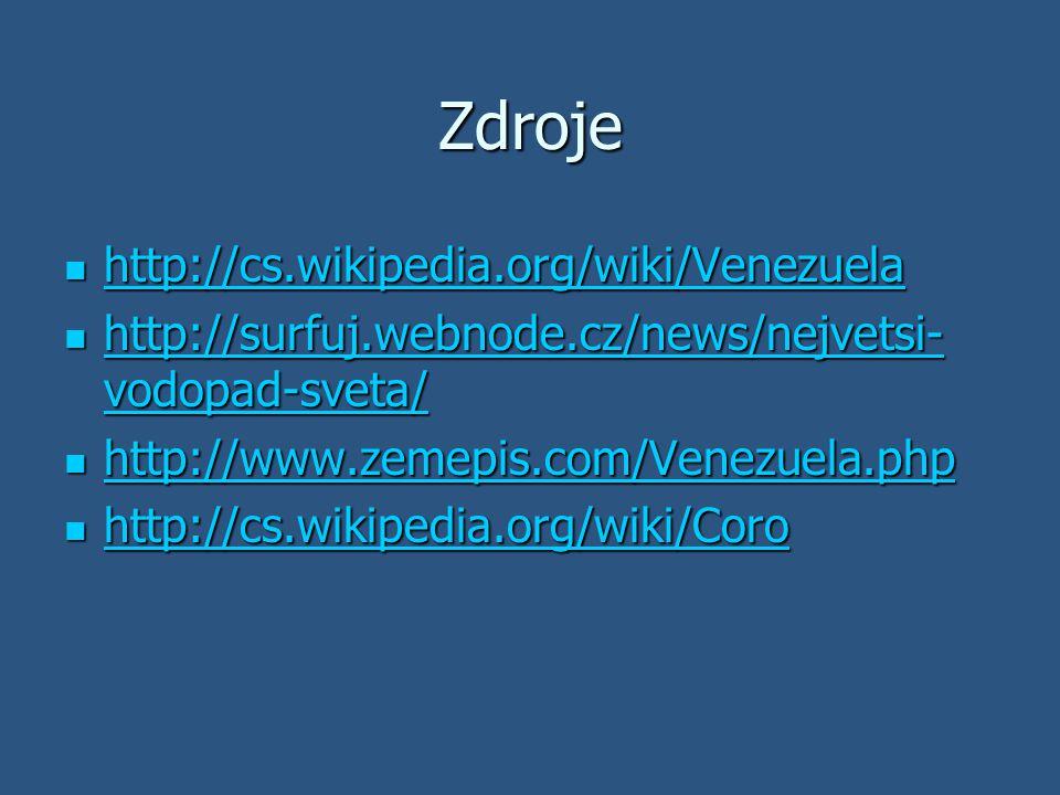 Zdroje http://cs.wikipedia.org/wiki/Venezuela