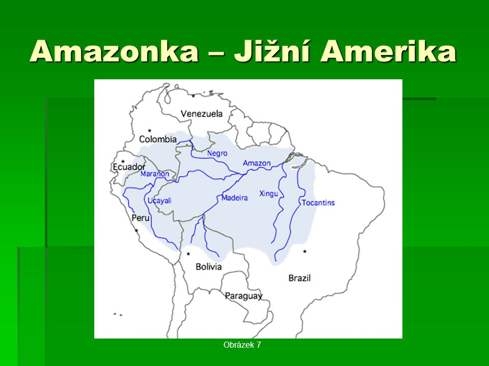 Amazonka – Jižní Amerika