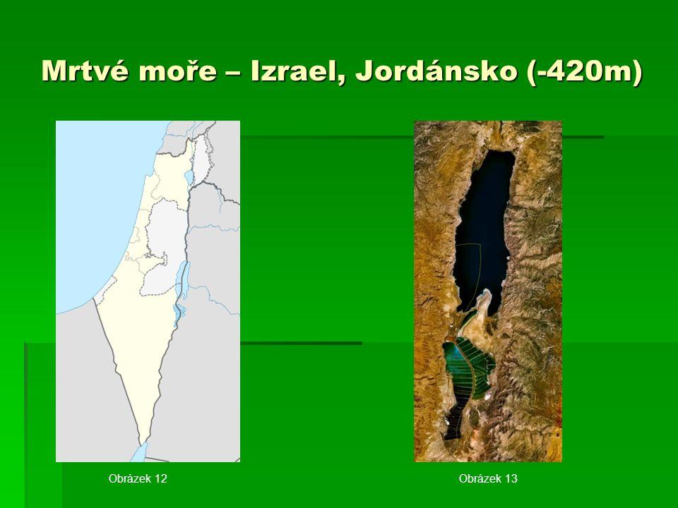 Mrtvé moře – Izrael, Jordánsko (-420m)