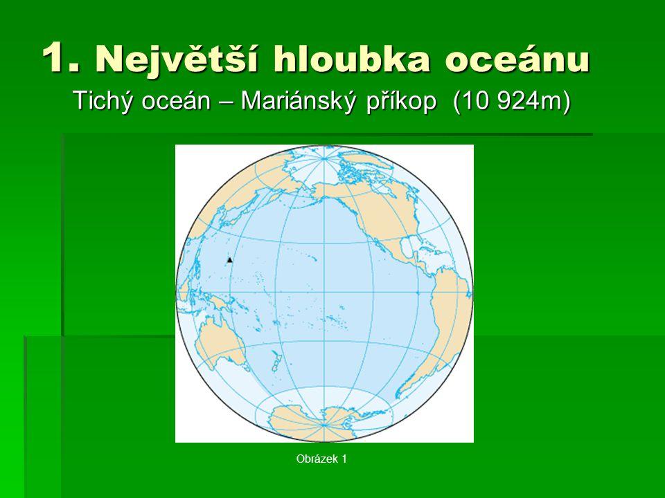 1. Největší hloubka oceánu