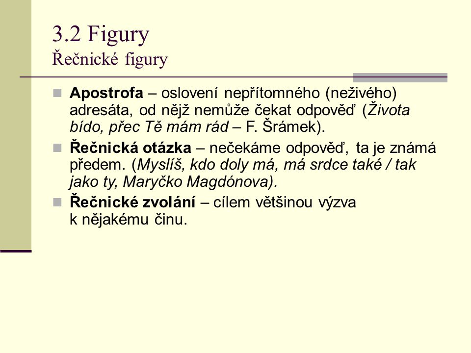 3.2 Figury Řečnické figury