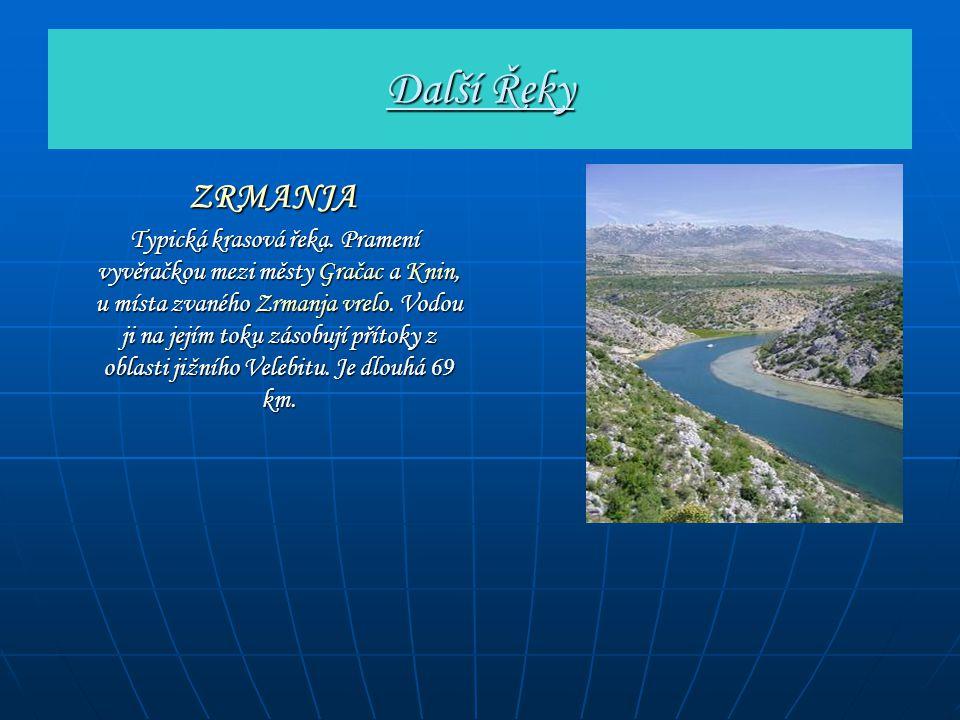 Další Řeky ZRMANJA.
