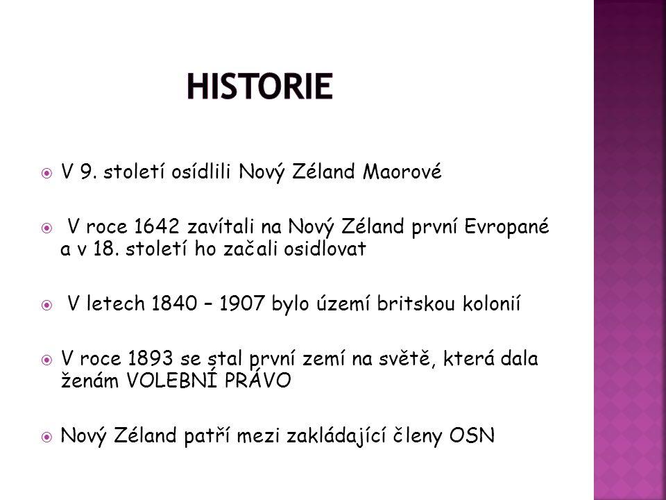 Historie V 9. století osídlili Nový Zéland Maorové
