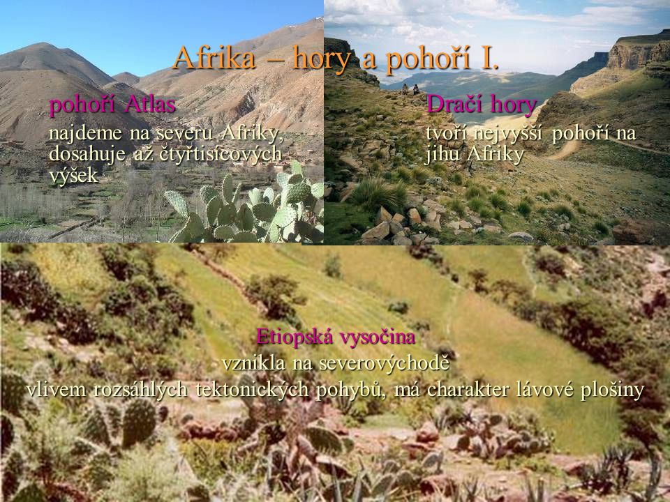 Afrika – hory a pohoří I. pohoří Atlas Dračí hory.