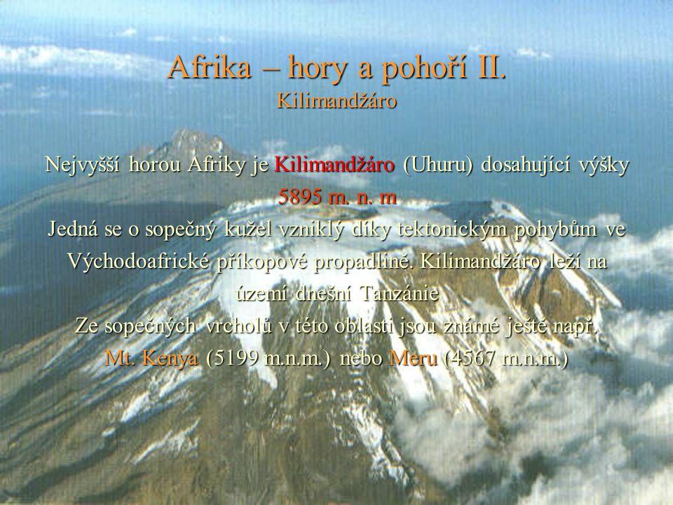 Afrika – hory a pohoří II. Kilimandžáro