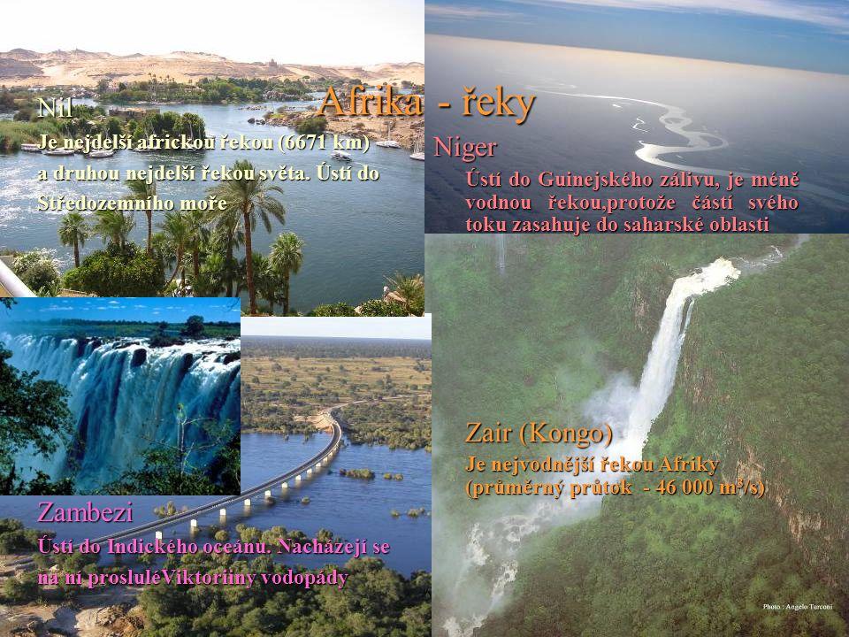 Afrika - řeky Nil Niger Zambezi Je nejdelší africkou řekou (6671 km)
