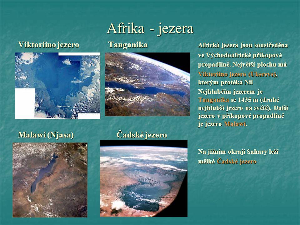 Afrika - jezera Viktoriino jezero Tanganika Africká jezera jsou soustředěna. ve Východoafrické příkopové.