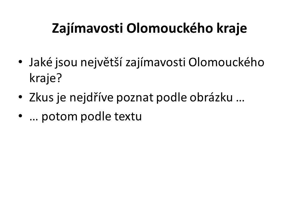 Zajímavosti Olomouckého kraje